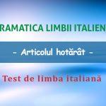 Test de limba italiană:  articolul hotărât.