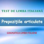 Test de limba italiană:  Prepoziţiile articulate