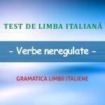 Test de limba italiană: verbe neregulate.