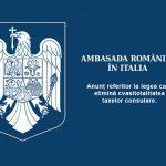 Anunțul Ambasadei României din Italia referitor la legea care elimină cvasitotalitatea taxelor consulare.